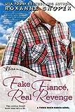 Fake Fiance, Real Revenge (Entangled Bliss) (Three River Ranch Book 3)