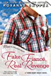 Fake Fiance, Real Revenge (Entangled...