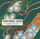 echange, troc David Michaud - Traditionnel Japon : 240 photographies du XIXe siècle coloriées au pinceau