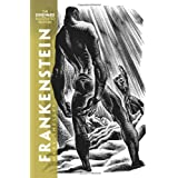 Frankenstein: The Lynd Ward Illustrated Edition ~ Mary Shelley