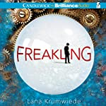 Freakling (       UNABRIDGED) by Lana Krumwiede Narrated by Nick Podehl
