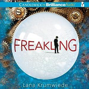 Freakling | [Lana Krumwiede]
