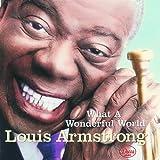 echange, troc Louis Armstrong - What A Wonderful World