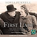 First Lady: The Life and Wars of Clementine Churchill Audiobook by Sonia Purnell Narrated by Charlotte Strevens