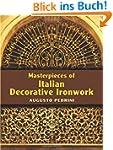 Masterpieces of Italian Decorative Ir...