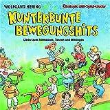 Image de Kunterbunte Bewegungshits. CD: Lieder zum Mitmachen, Tanzen und Mitsingen (Ökotopia Mit-Spiel-Liede