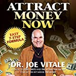 Attract Money Now: Easy 7-Step Formula | Joe Vitale