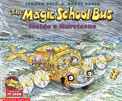 The Magic School Bus Inside A Hurricane (Magic School Bus)