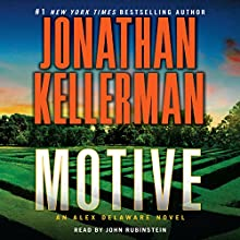 Motive: An Alex Delaware Novel, Book 30 (       ABRIDGED) by Jonathan Kellerman Narrated by John Rubinstein