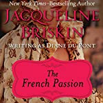 The French Passion | Diane Du Pont