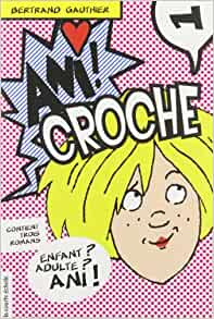 ani croche v 01: 9782896513345: Amazon.com: Books