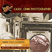 Casey, Crime Photographer, Volume 2 | George Harmon Coxe