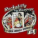 Rockabilly Rampage: 50 Crucial Rockabilly Recordings Various