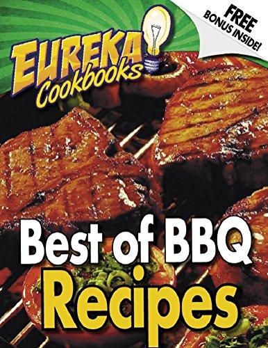 EUREKA! Cookbooks Best Of BBQ - Volume 1: EUREKA! Cookbooks Guide To BBQ RECIPES - VOLUME 1 (EUREKA! GUIDES) by DAN HOWE
