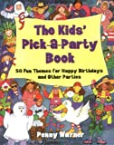 Kids Pick A Party Book (0671579665) by Warner, Penny