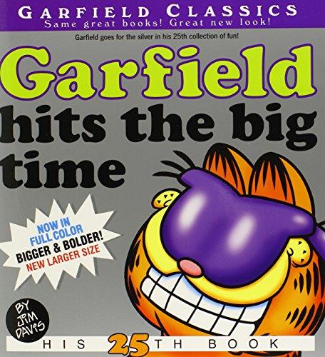Garfield Hits the Big Time: His 25th Book - Jim Davis