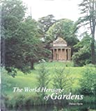 img - for The World Heritage of Gardens book / textbook / text book