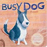 Busy Dog (Farm Sound Board Books) Russell Julian