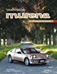 Talbot Matra Murena : La d�voreuse de...