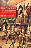 The Spanish Inquisition: A Historical Revision, Fourth Edition