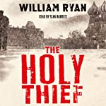 The Holy Thief | William Ryan