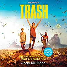 Trash Audiobook by Andy Mulligan Narrated by Chris Nunez, Elissa Steele, Everette Plen, Ramon DeOcampo, Fred Sanders, Ozzie Rodriguez, Michelle Gonzalez