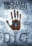 The Dig – Book One of the Matt Turner Series