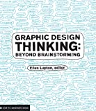 img - for Graphic Design Thinking (Design Briefs) book / textbook / text book
