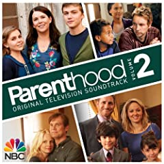 Parenthood Original Television Soundtrack, Vol. 2
