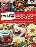 Paleo Magazine Readers Favorites Cookbook: Favorites Paleo, Primal and Grain-Free Recipes