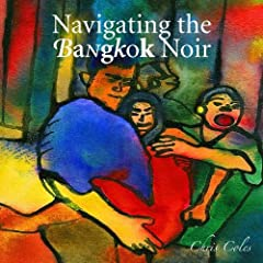 Navigating the Bangkok Noir