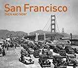img - for San Francisco: Then and Now  book / textbook / text book