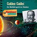 Galileo Galilei: Ein Weltbild gerät ins Wanken (Abenteuer & Wissen) Performance by Michael Wehrhan Narrated by Frauke Poolman, Tom Jacobs, Jakob Roden, Mats Brändel, Simon Roden
