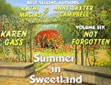 img - for Summer in Sweetland - Volume 6 - Not Forgotten book / textbook / text book
