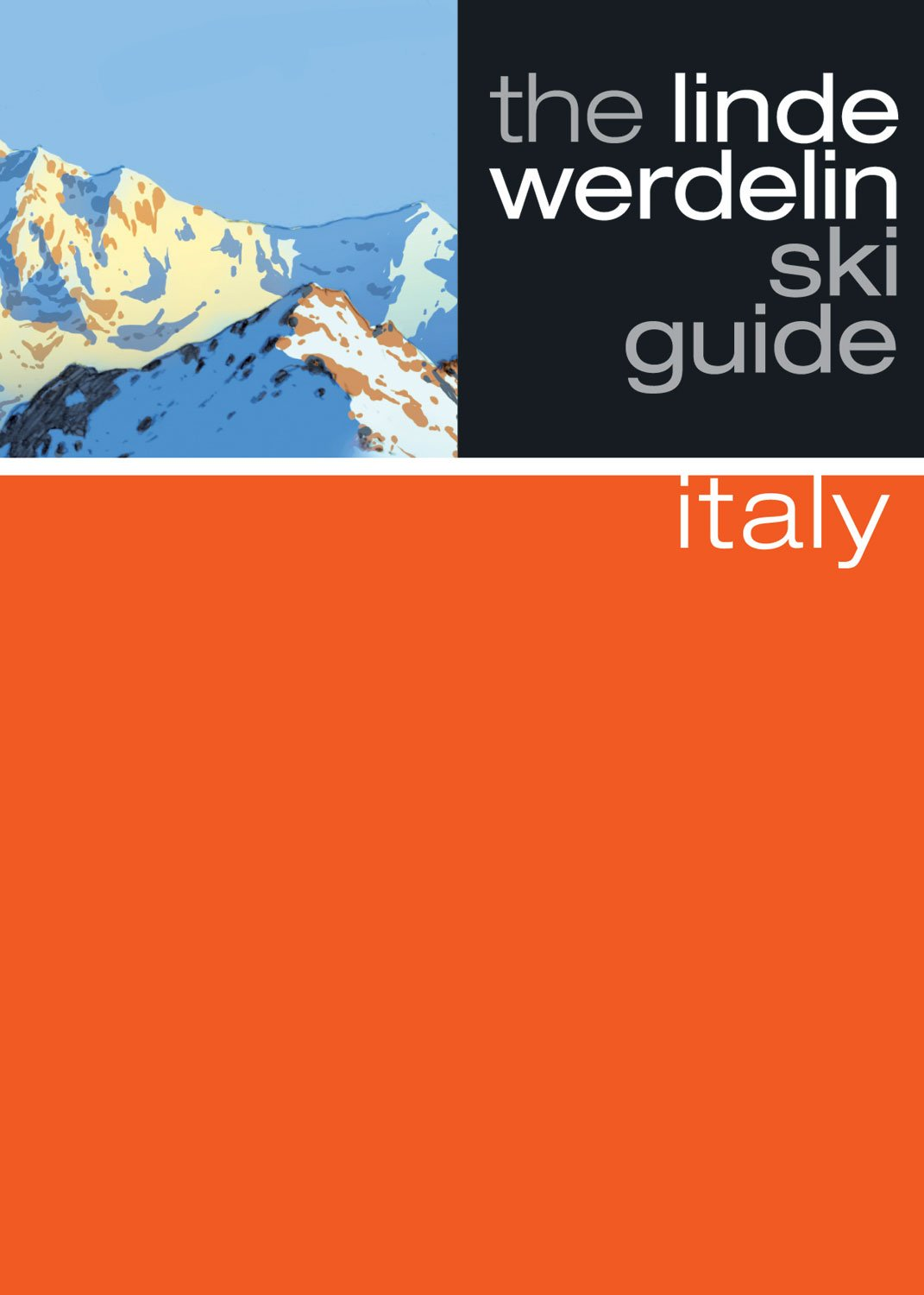 The Linde Werdelin Ski Guide Italy (Linde Werdelin Ski Guides)