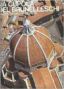 Forma e colore numero 016: La cupola del Brunelleschi