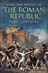 Wars & Battles of the Roman Republic:...