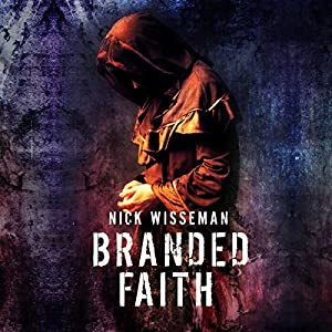 Branded Faith: A Short Story Audiobook