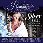 Silver Bells Collection: Six Historical Christmas Novellas Hörbuch von Lucinda Brant, Sarah M. Eden, Heather B. Moore, Lu Ann Brobst Staheli, Annette Lyon, Becca Wilhite Gesprochen von: Carly Robins, Karen Cass, Gerard Doyle