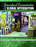 img - for Intercultural Communication and Global Integration book / textbook / text book