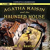Agatha Raisin and the Haunted House: An Agatha Raisin Mystery, Book 14 | M. C. Beaton