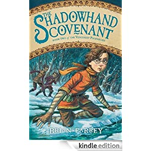 The Shadowhand Covenant (Vengekeep Prophecies) Brian Farrey and Brett Helquist