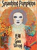 Smashing Pumpkins: If All Goes Wrong [DVD] [Region 1] [US Import] [NTSC]