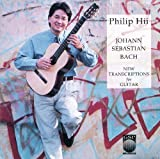 J.S. Bach: New Transcriptions for Guitar / Hii