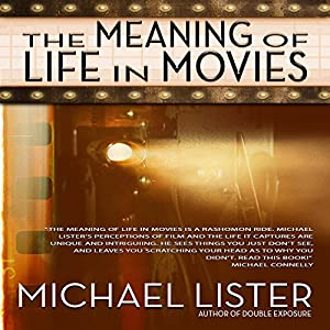 The Meaning of Life in Movies Audiobook