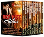 Red Hot Alphas: 11 Novels of Sexy, Ba...