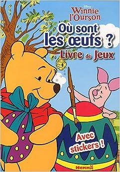 Winnie l 39 ourson o sont les oeufs livre de jeux - Jeux de winnie l ourson gratuit ...