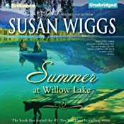Summer at Willow Lake: The Lakeshore Chronicles, Book 1 | Susan Wiggs