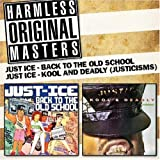 Back To The Old School/Kool & Deadly Just-Ice