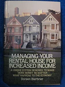 Managing Your Rental House for Increased Doreen Bierbrier